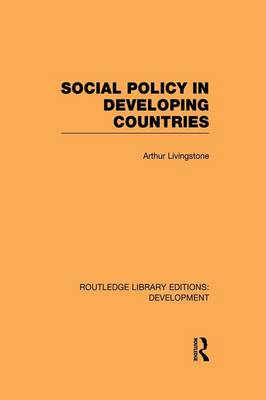 Social Policy in Developing Countries - Routledge Library Editions: Development (Paperback)