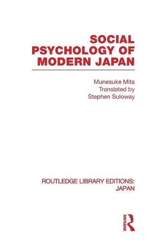 Social Psychology of Modern Japan - Routledge Library Editions: Japan (Paperback)