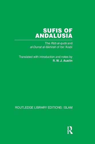 Sufis of Andalucia: The Ruh al-Quds and Al-Durat Fakhirah - Routledge Library Editions: Islam (Paperback)
