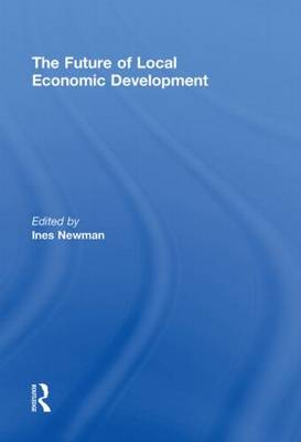 The Future of Local Economic Development (Paperback)