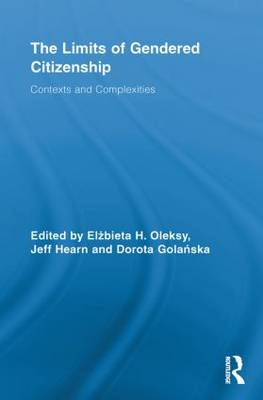 The Limits of Gendered Citizenship: Contexts and Complexities - Routledge Advances in Feminist Studies and Intersectionality (Paperback)