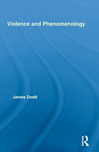 Violence and Phenomenology (Paperback)