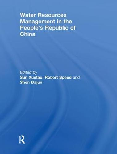 Water Resources Management in the People's Republic of China - Routledge Special Issues on Water Policy and Governance (Paperback)
