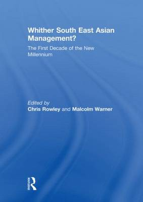 Whither South East Asian Management?: The First Decade of the New Millennium (Paperback)