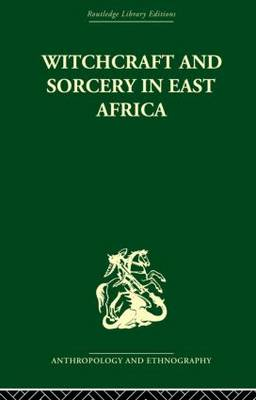 Witchcraft and Sorcery in East Africa (Paperback)