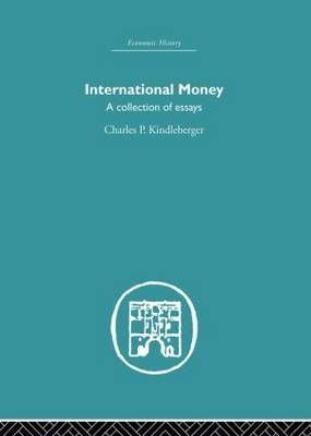 International Money: A Collection of Essays (Paperback)