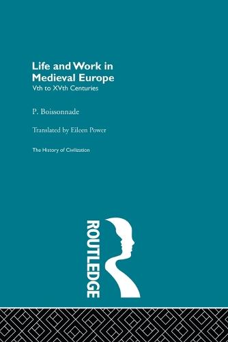 Life and Work in Medieval Europe (Paperback)