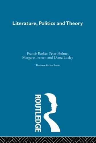 Literature Politics & Theory (Paperback)