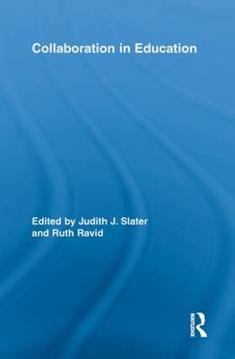 Collaboration in Education - Routledge Research in Education (Paperback)