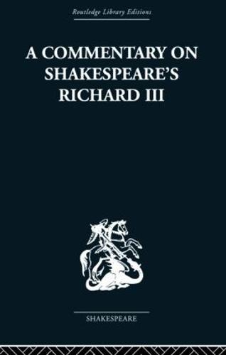 Commentary on Shakespeare's Richard III (Paperback)