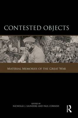 Contested Objects: Material Memories of the Great War (Paperback)