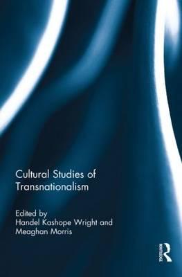 Cultural Studies of Transnationalism (Paperback)