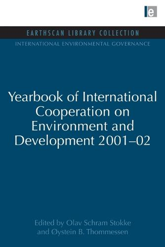 Yearbook of International Cooperation on Environment and Development 2001-02 - International Environmental Governance Set (Paperback)