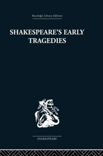Shakespeare's Early Tragedies (Paperback)