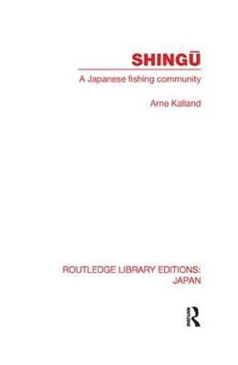 Shingu: A Study of a Japanese Fishing Community - Routledge Library Editions: Japan (Paperback)
