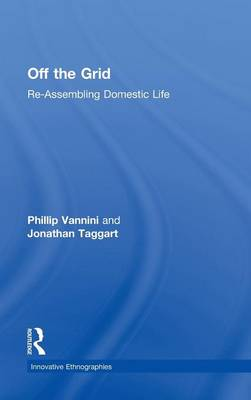 Off the Grid: Re-Assembling Domestic Life (Hardback)