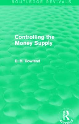 Controlling the Money Supply (Hardback)