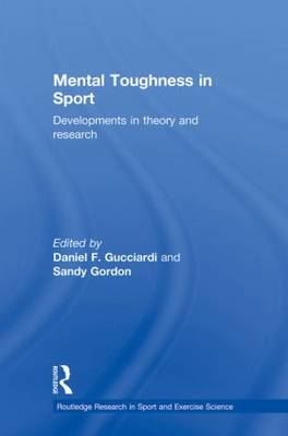 Mental Toughness in Sport: Developments in Theory and Research (Paperback)