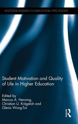 Student Motivation and Quality of Life in Higher Education (Hardback)