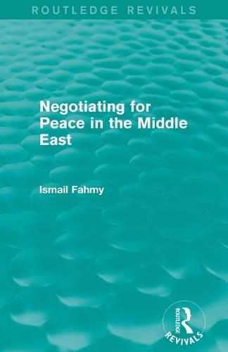 Negotiating for Peace in the Middle East - Routledge Revivals (Paperback)