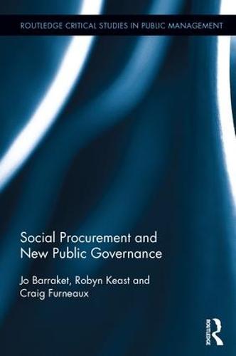 Social Procurement and New Public Governance - Routledge Critical Studies in Public Management (Hardback)