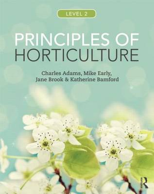 Principles of Horticulture: Level 2 (Paperback)