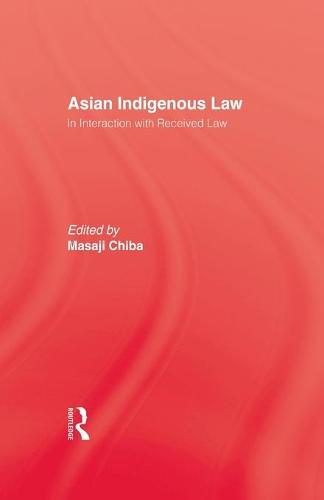 Asian Indigenous Law (Paperback)