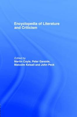 Encyclopedia of Literature and Criticism - Routledge Companion Encyclopedias (Paperback)