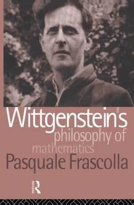 Wittgenstein's Philosophy of Mathematics (Paperback)