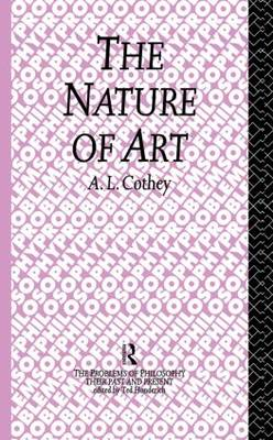 The Nature of Art - Problems of Philosophy (Paperback)