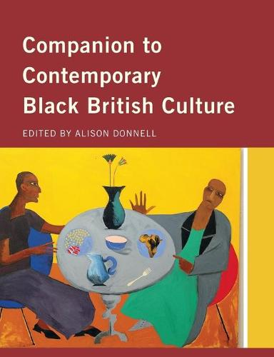 Companion to Contemporary Black British Culture (Paperback)