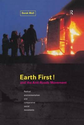Earth First:Anti-Road Movement (Paperback)