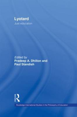 Lyotard: Just Education - Routledge International Studies in the Philosophy of Education (Paperback)