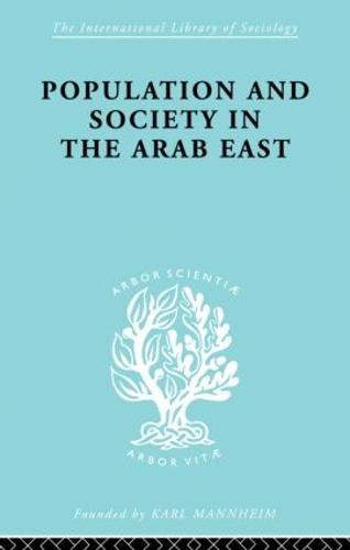 Populatn Soc Arab East Ils 68 - International Library of Sociology (Paperback)