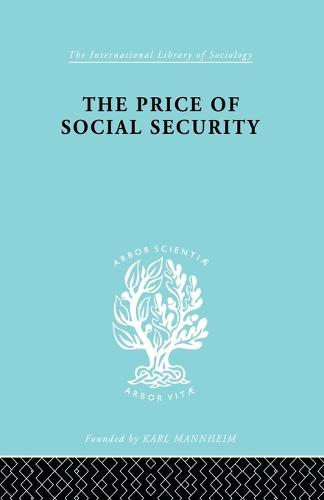 Price Socl Security Ils 187 - International Library of Sociology (Paperback)