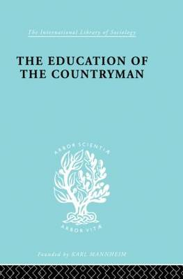 Eductn Of Countryman Ils 224 - International Library of Sociology (Paperback)