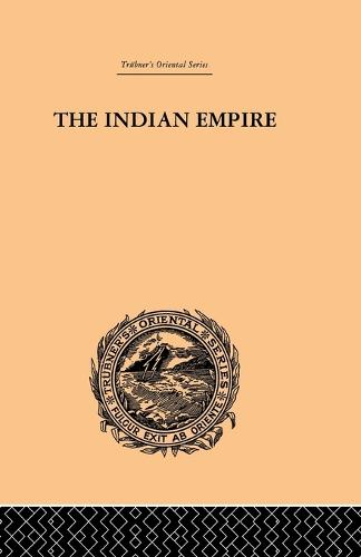 The Indian Empire: Its People, History and Products (Paperback)