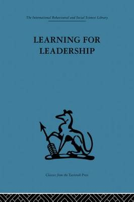 Learning for Leadership: Interpersonal and intergroup relations (Paperback)