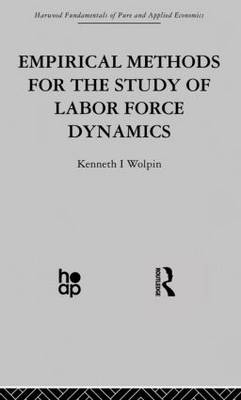 Empirical Methods for the Study of Labour Force Dynamics (Paperback)