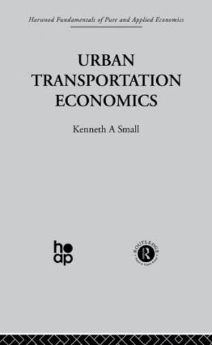 Urban Transportation Economics (Paperback)