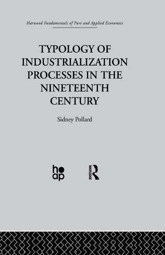 Typology of Industrialization Processes in the Nineteenth Century (Paperback)