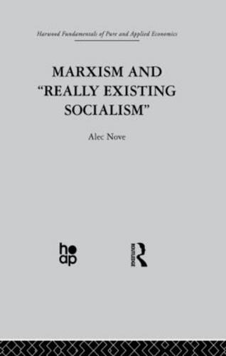 Marxism and 'Really Existing Socialism' (Paperback)