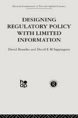 Designing Regulatory Policy with Limited Information (Paperback)
