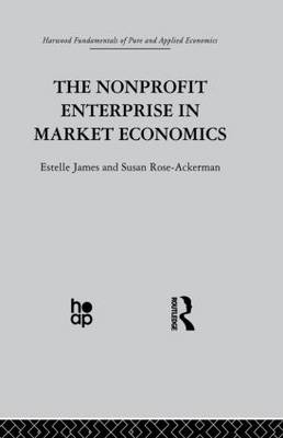 The Non-profit Enterprise in Market Economics (Paperback)