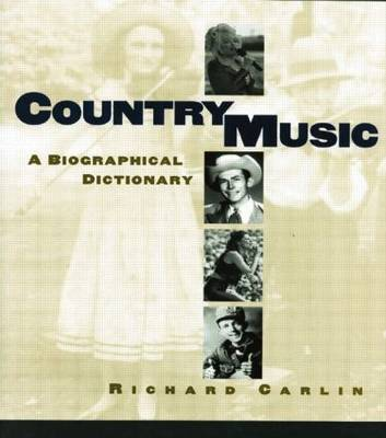 Country Music: A Biographical Dictionary (Paperback)