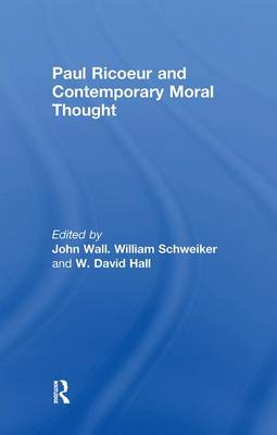 Paul Ricoeur and Contemporary Moral Thought (Paperback)
