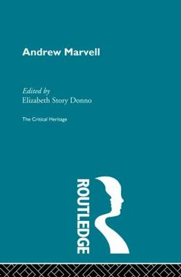 Andrew Marvell: The Critical Heritage (Paperback)