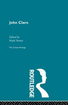 John Clare: The Critical Heritage (Paperback)