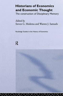 Historians of Economics and Economic Thought - Routledge Studies in the History of Economics (Paperback)
