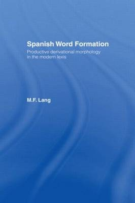 Spanish Word Formation (Paperback)